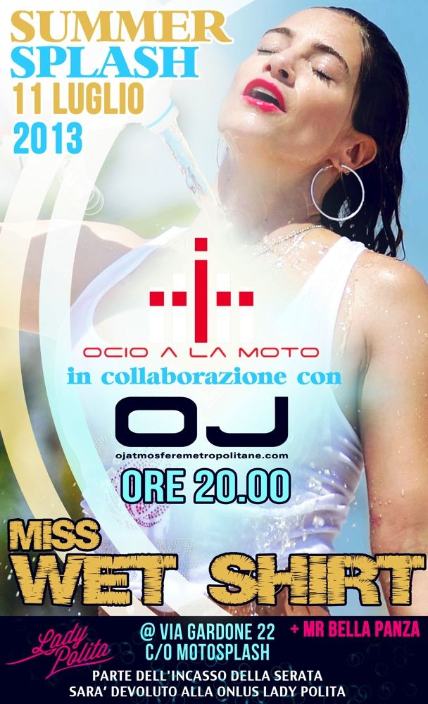 Summer Splash 2013 – maglietta bagnata alla... milanese